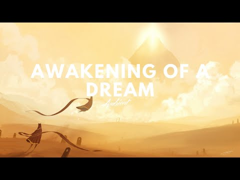'Awakening of a Dream' Ambient Mix