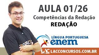 Aula 01/26 - ENEM - Competências da Redação