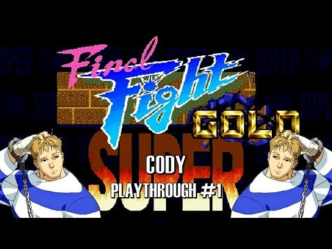 Super Final Fight Gold Plus - Arcade: Cody Playthrough #1