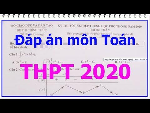 Đáp Án môn toán thi tốt nghiệp THPT 2020