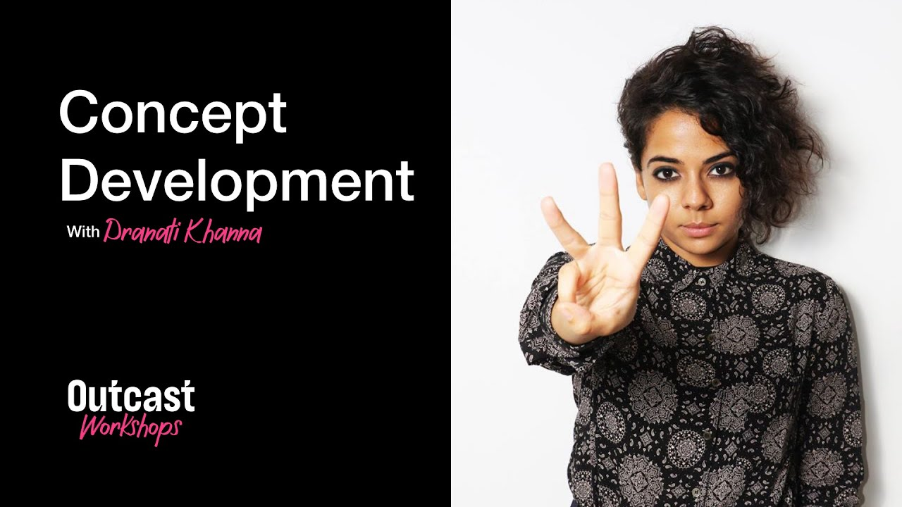 Concept Development With Pranati Khanna
