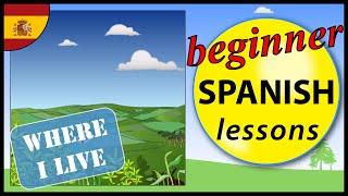 Where I live in Spanish | Beginner Spanish Lessons for Children