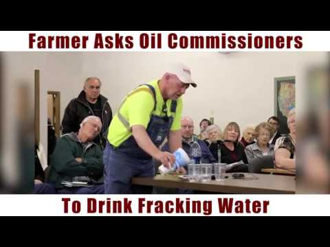 Farmer Asks  Oil Commissioner To Drink Fracking Water