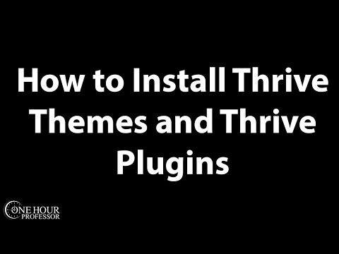 How to install Thrive Themes and Thrive Plugins in WordPress