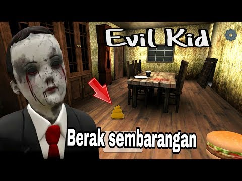 Anak siapa ini - EVIL KID The Horror game Full gameplay