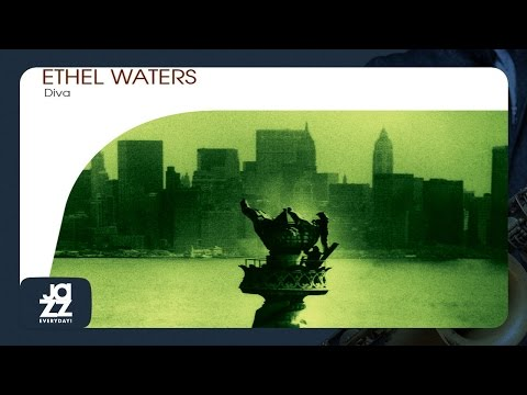 Ethel Waters - I Just Couldn't Take It Baby