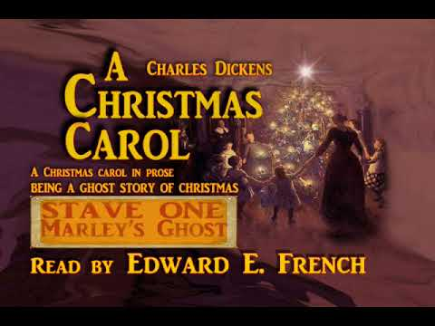 A Christmas Carol Stave 1 Marleys Ghost as told  Edward E French
