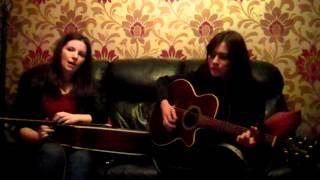 Goofs Gaff - Deirdre McLaughlin & Karen Kelly - Volcano - Damien Rice Cover