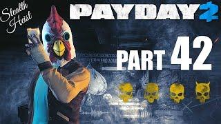 PAYDAY 2! - Gameplay/Walkthrough - Part 42 - Back To Basic Bank Robbing!