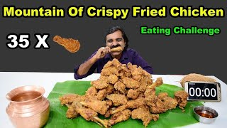 35 X Mountain Of Crispy Fried Chicken Challenge | Food Challenge India | Home Made Fried Chicken |