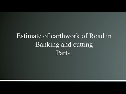 L-section of Road and earthwork in banking and cutting part-1