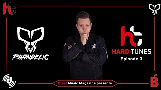 Hard Tunes - Episode 3 - Phandelic