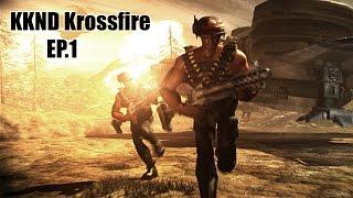 KKND Krossfire :  #1 เปิดตำนาน สงครามร้อยปี