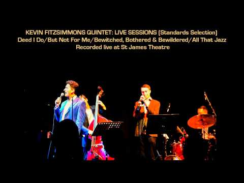 KEVIN FITZSIMMONS JAZZ QUINTET: LIVE SESSIONS (Standards Selection)
