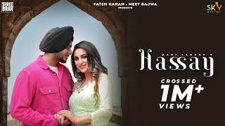Hassay (Official Video) Mani Sandhu   Micheal   Raka   New/Latest Punjabi Songs 2021   Shree Brar
