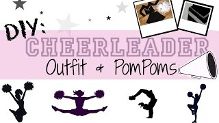 DIY: Cheerleading Outfit + PomPoms