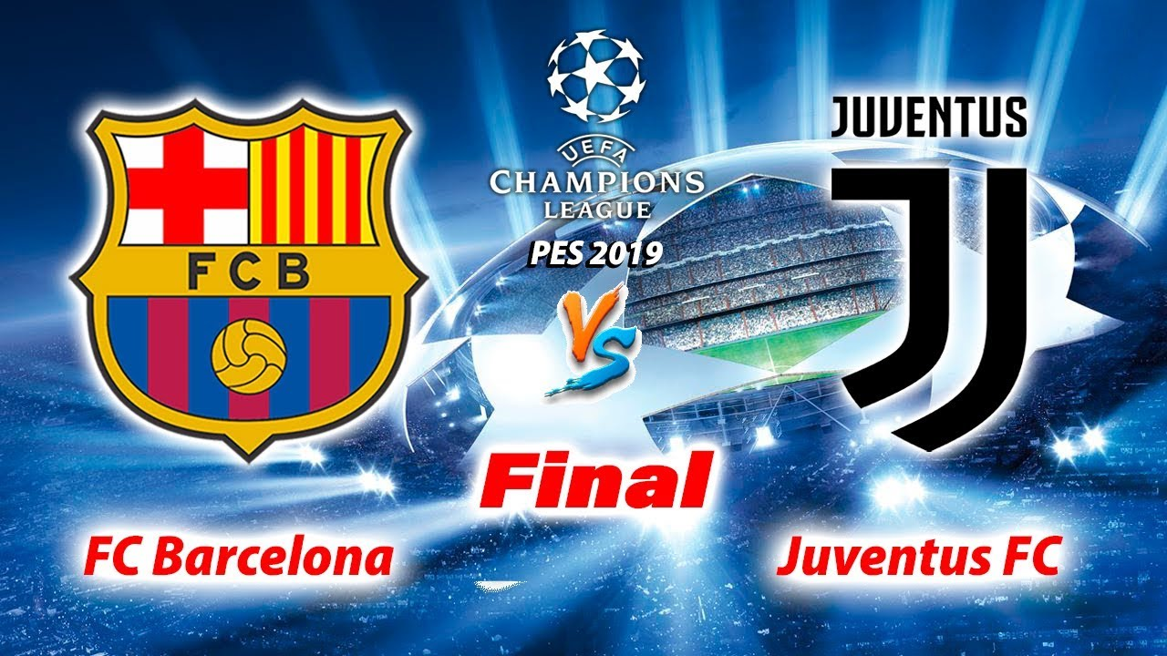 pes 2019 barcelona vs juventus final uefa champions league gameplay pc youtube pes 2019 barcelona vs juventus final uefa champions league gameplay pc