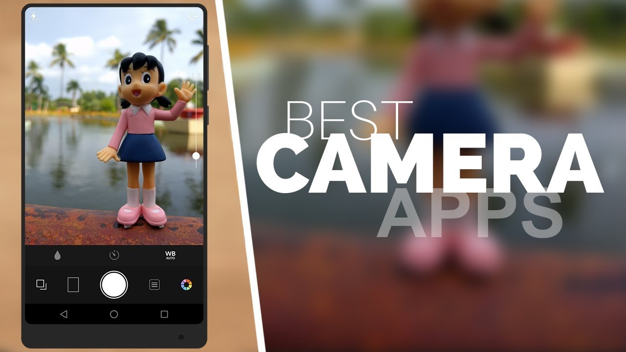 Top 6 Best Camera Apps For Android You Must Try (2017) - YouTube