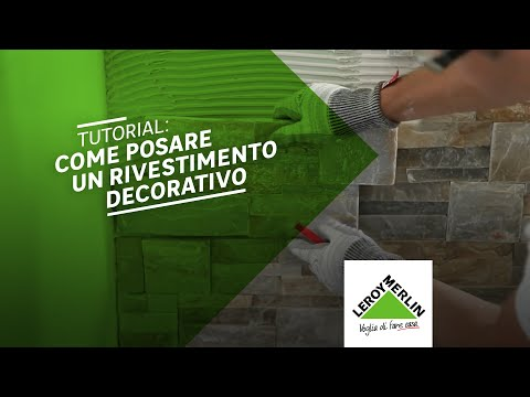 Come posare un rivestimento decorativo  - Tutorial Leroy Mer
