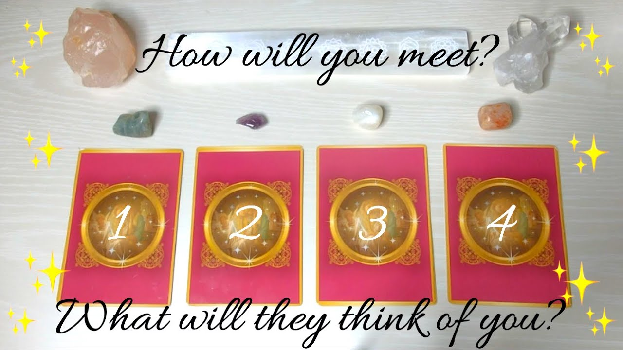 ✨💍How will you meet your Soulmate? What will they think of you? 💞Pick a Card✨