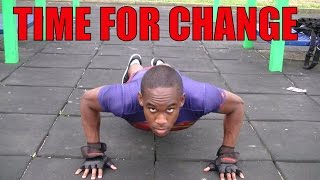 Bodybuilding with Calisthenics | Time For Change [Ep.5]