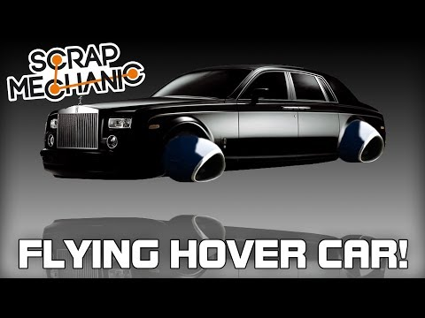 Building a Flying Hover Car! (Scrap Mechanic Live Stream)