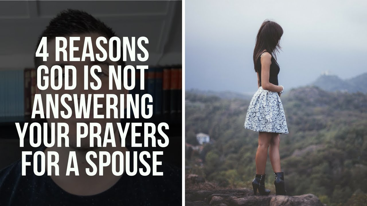 Praying for a Spouse: Why Isn't God Answering My Prayers for a Christian Relationship?