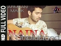 NAINA UNPLUGGED | ARMAAN MALIK | SOLO VERSION | HD FULL VIDEO | KHUBSURAT