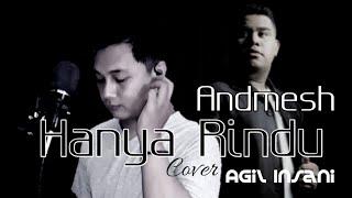 Download Andmesh - Hanya Rindu (Cover Agil Insani)