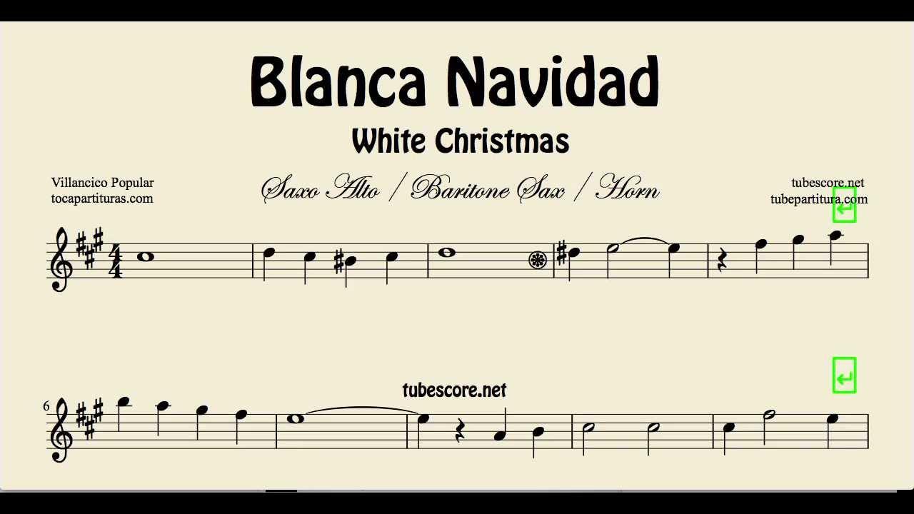 White Christmas Sheet Music for Alto Saxophone Baritone Saxophone ...