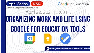 April Series: Organizing Life and Work Using Google for Education Tools