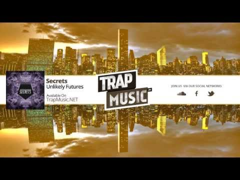 TrapMusic.NET: Unlikely Futures - Secrets