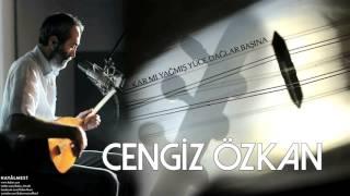 Cengiz Özkan -Kar mı Yağmış Yüce Dağlar Başına [ Hayâlmest © 2015 Kalan Müzik ]