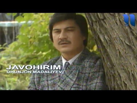 Охунжон Мадалиев - Жавохирим | Ohunjon Madaliyev - Javohirim