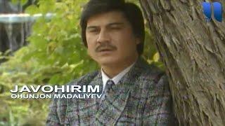 Охунжон Мадалиев   Жавохирим  Ohunjon Madaliyev   Javohirim