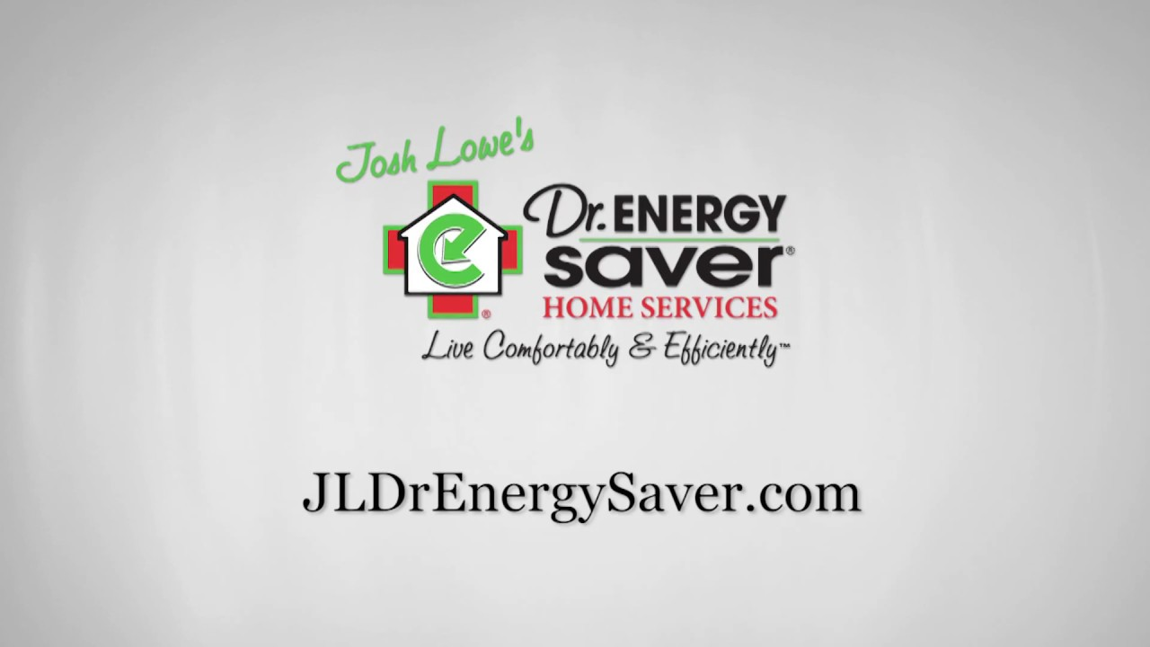 Josh Lowe S Dr Energy Saver About Us