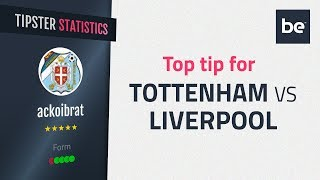 Bet Of The Day | Tottenham Vs Liverpool Top Betting Tip