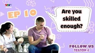 Follow Us mùa 4 - Số 10 | Aŗe you skilled enough? - Cùng Khánh Vy và Dustin khám phá Bát Tràng