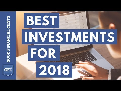The 4 Best Investment Ideas You Can Make (for 2018)
