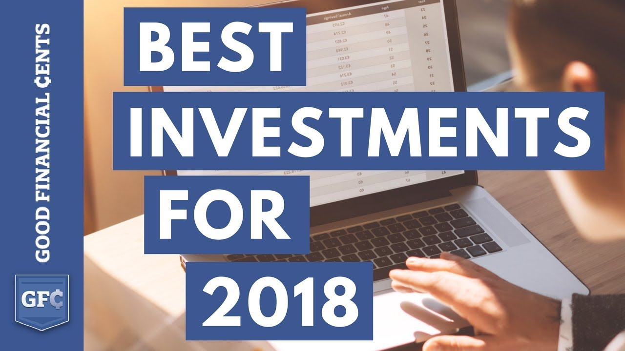 The 4 Best Investment Ideas You Can Make (for 2018)   YouTube