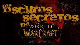 Los oscuros secretos de World of Warcraft