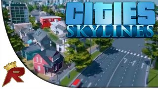 "Cities: Skylines - Part 3: ""Everyone"