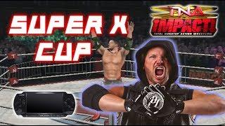 TNA IMPACT CROSS THE LINE PSP - SUPER X CUP!! PHENOMENAL!!