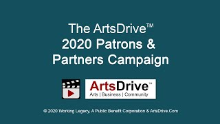 ArtsDrive™ 2020 Patrons and Partners Intro