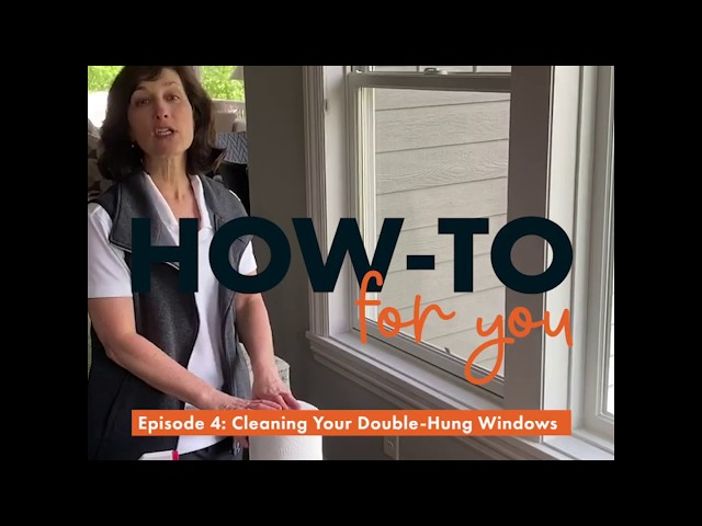 How-To For You: Clean Your Double-Hung Windows | Andersen Windows