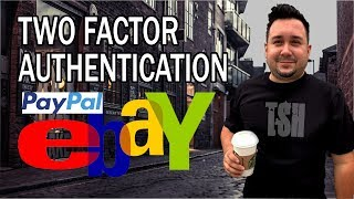 Protect your Money on Paypal and eBay with Two Factor Authentication