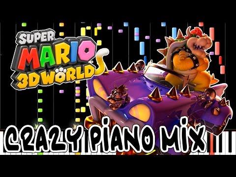 Crazy Piano! WORLD BOWSER (Super Mario 3D World)