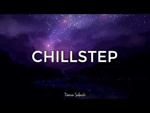 Epic Chillstep Collection | 21