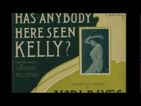 Has Anybody Here Seen Kelly (Sung by Paul Austin Kelly)