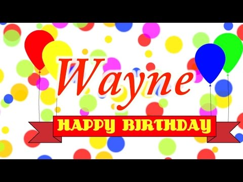 Happy Birthday Wayne Song